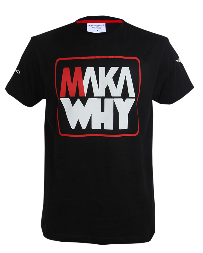 MAKA WHY  | BLACK T-Shirt
